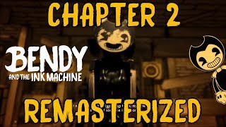 Скачать BENDY AND THE INK MACHINE CHAPTER 2 REMASTERIZED NEW UPDATE