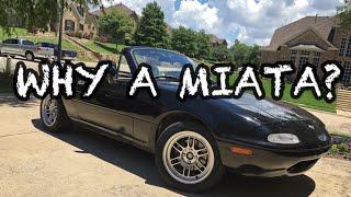 Why I Bought a Mazda Miata