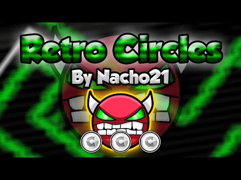 NINE CIRCLES RETRO! Geometry Dash [2.0] (Demon) - Retro Circles by Nacho21 - GuitarHeroStyles