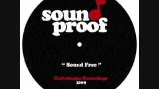 "Sound Proof - ""Sound Free"" Hip Hop Instrumentals"