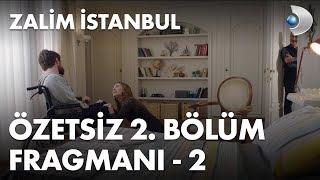 Zalim İstanbul 2. Bölüm Fragmanı - 2 - ÖZETSİZ