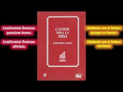 Confitemini Domino (''¡Alabado sea el Señor!'') - (Berthier) - Canto de comunión.