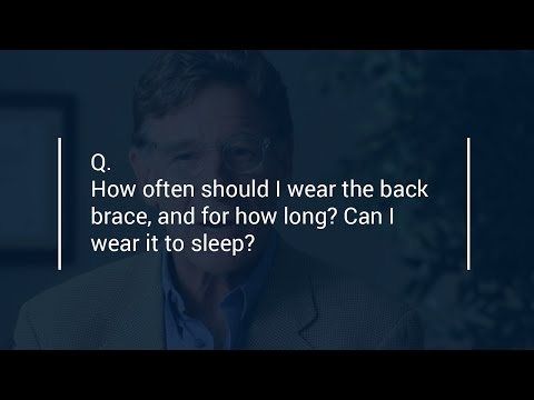Q&A How often should I wear the back brace? Can I sleep wearing it?
