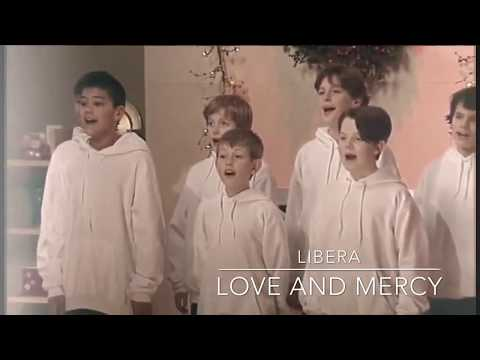 Libera 【Love And Mercy】