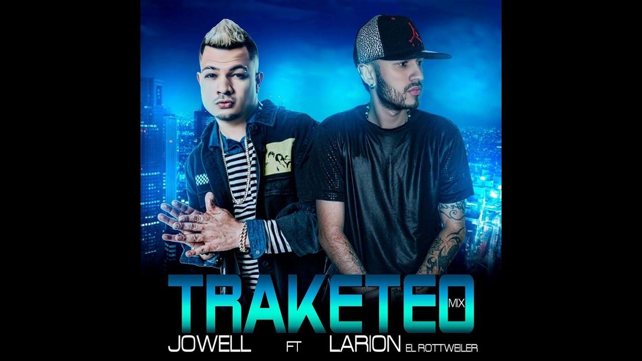 traketeo jowell