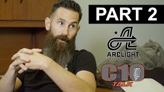 Aaron Kaufman & C10 Talk  PART 2