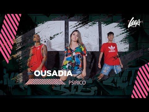 OUSADIA - Psirico | Coreografia #LuaVilas