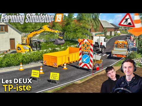 ON BARRE LA ROUTE ! Les deux TP-iste ! Farming Simulator 19