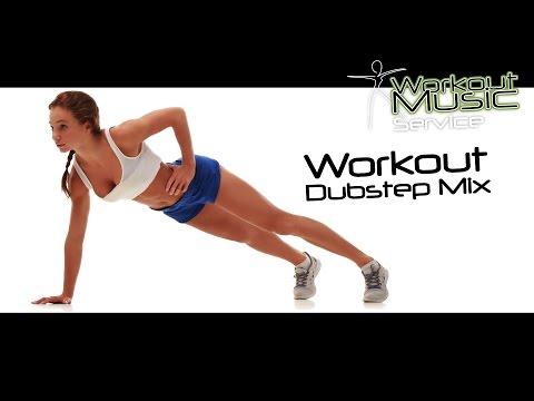 Workout Dubstep Mix