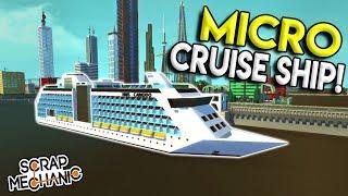MICRO CRUISE SHIP & CITY HALL! - Scrap Mechanic Gameplay City - Micro City EP 12