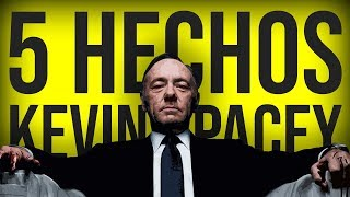 5 HECHOS | KEVIN SPACEY