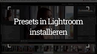 Lightroom Presets installieren