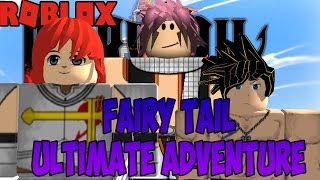 A NEW ADVENTURE   Fairy Tail Ultimate Adventure   ROBLOX   iBeMaine