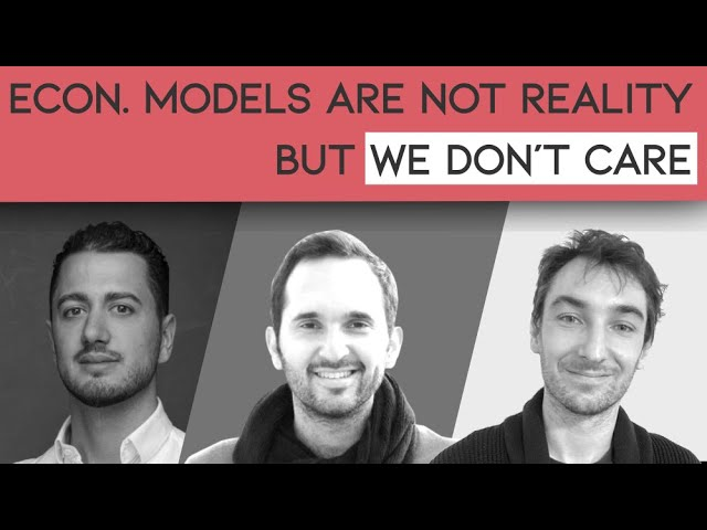 Economic model and reality [podcast short]