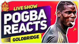 Pogba REACTS to Exit Talk! Man United News Now