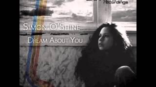 Simon O'Shine - Dream About You (Original Mix)
