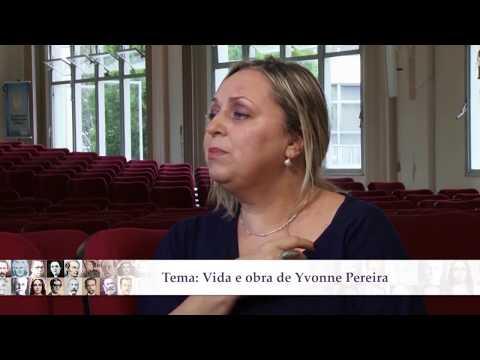 Biografia - Vida e obra de Yvonne Pereira