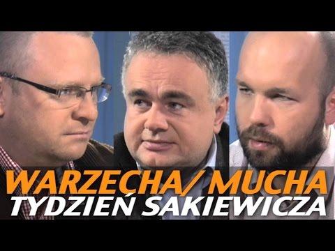 Tydzień Sakiewicza - Warzecha, Mucha