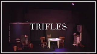 Trifles (2016)
