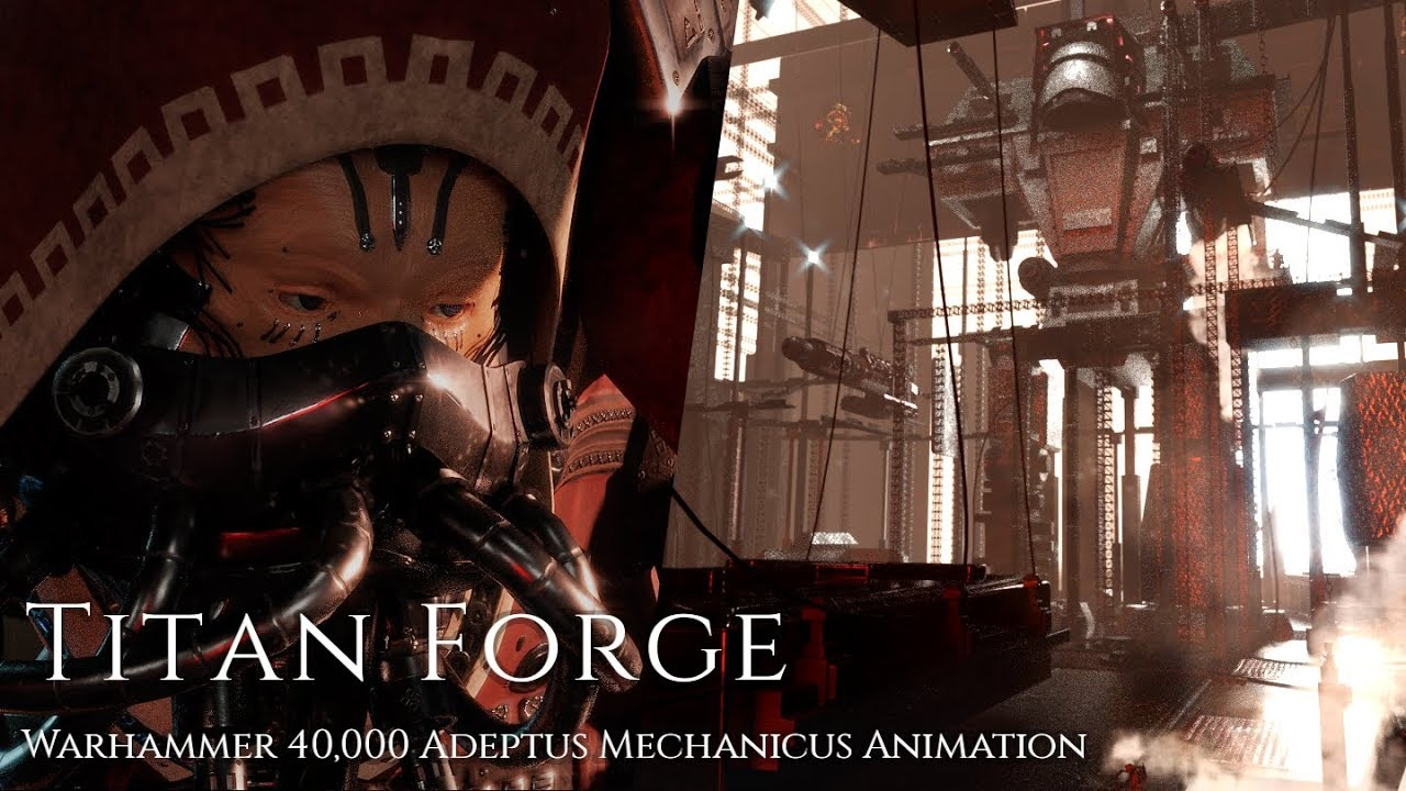 Titan Forge - Warhammer 40,000 Adeptus Mechanicus Animation