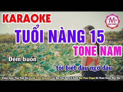Tuổi Nàng 15 - Tone Nam