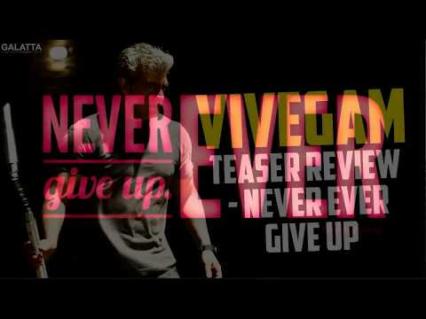 Never Give Up Song from Vivegam