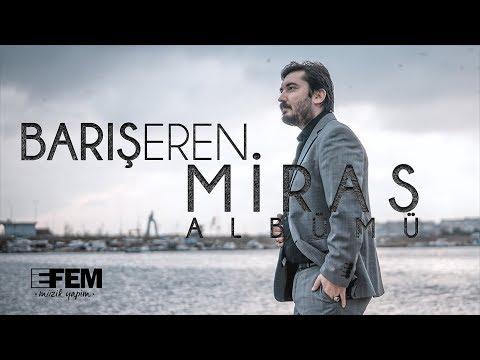 BARIŞ EREN - Miras Albümü Tanıtım  (Official Video)