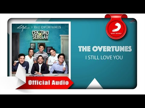 TheOvertunes - I Still Love You [Official Audio Video]