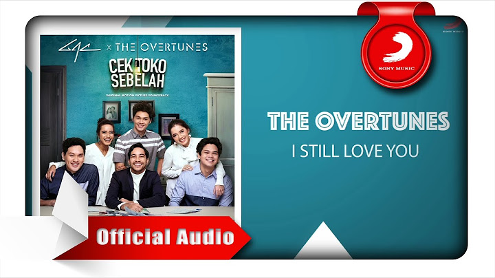 theovertunes  i still love you official audio video