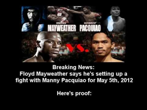 Mayweather Vs Pacquiao May 5th 2012 Official Proof Here