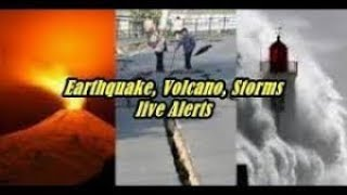 Earthquakes, Volcanoes, and Storms Live Alerts