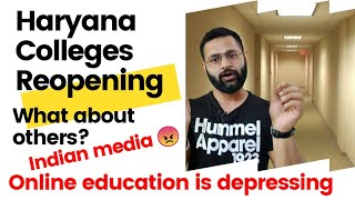 Haryana Colleges Reopening Schedule | Indian Educational lockdown | Indian news media is Rubbish