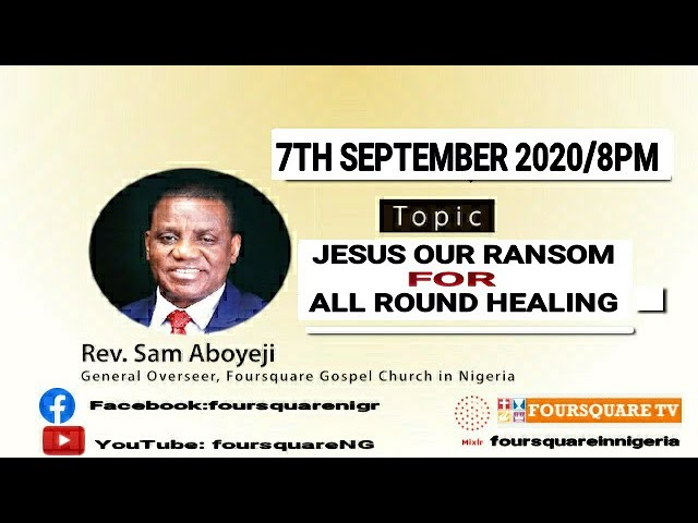 JESUS OUR RANSOM FOR ALL ROUND HEALING