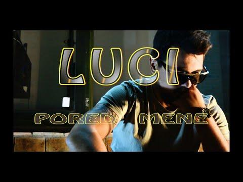 LUCI - PORED MENE (OFFICIAL VIDEO)