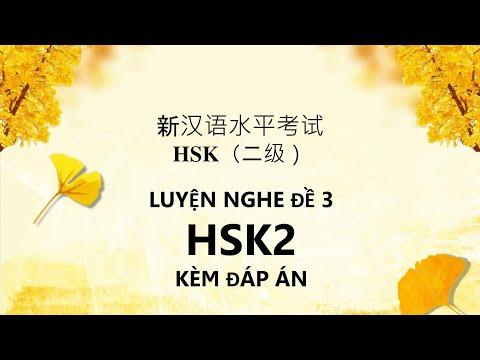 Luyện nghe HSK2  Đề 3 kèm đáp án | Tiếng Trung HSK2 - TRỌN BỘ 12 ĐỀ THI CÓ ĐÁP ÁN