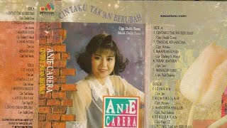 Full Album Anie carera - Cintaku takkan berubah (1994)