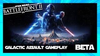 Star Wars Battlefront II Beta: Galactic Assault Gameplay