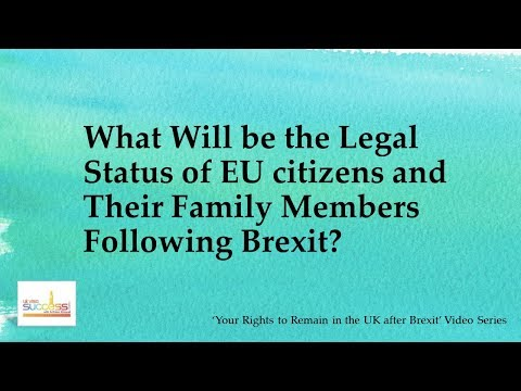 Legal Status of EU citizens and Their Family Members Followi