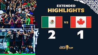 Extended Highlights: Mexico 2-1 Canada - Gold Cup 2021