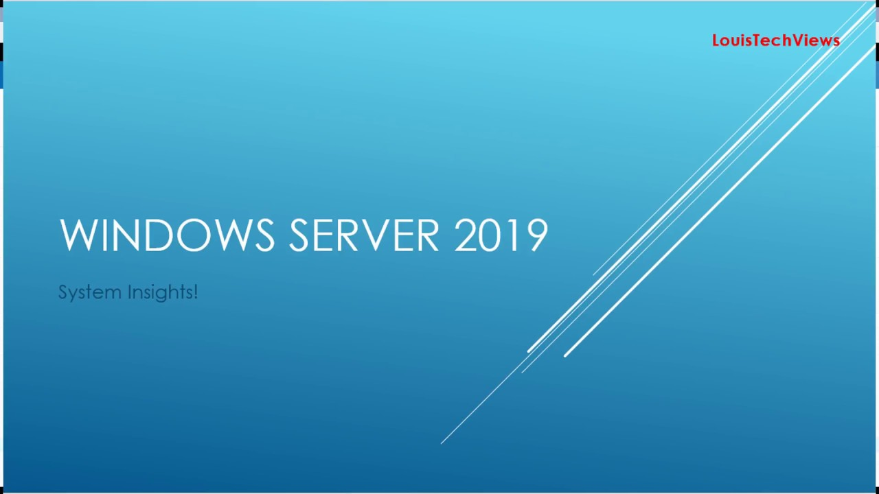 Windows Server 2019 [PREVIEW] - System Insights