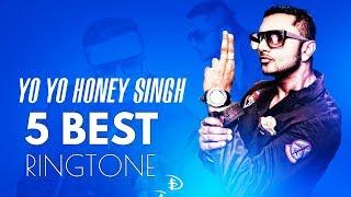 Top 5 Best Yo Yo Honey Singh Ringtones 2018 || Honey Singh Ringtone (with Download link)