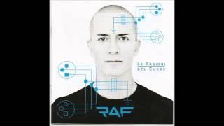 Raf - Le ragioni del cuore