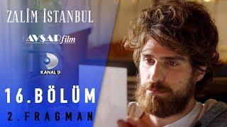 Zalim İstanbul Dizisi 16. Bölüm 2. Fragman (Kanal D)