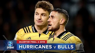hurricanes v bulls super rugby 2019 quarter final 2 highlights