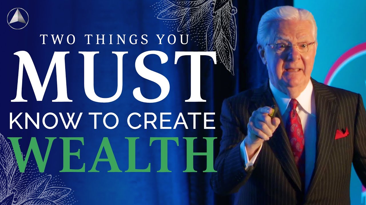 Download Two Things You Must Know to Create Wealth | Bob Proctor