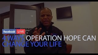 THE 4 WAYS THAT OPERATION HOPE CAN CHANGE YOUR LIFE  RIGHT  NOW thumbnail