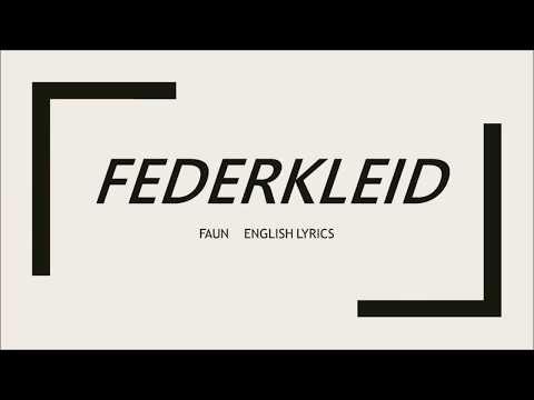 FEDERKLEID Lyrics