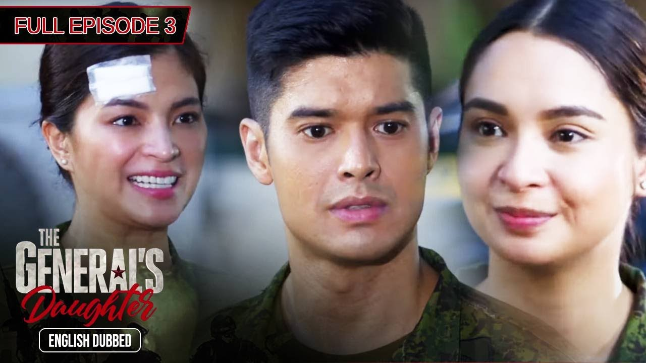 Download Full Episode 3 | The General's Daughter English Dubbed
