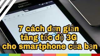 7 cách đơn giản tăng tốc độ 3G cho smartphone của bạn | Mẹo Hay