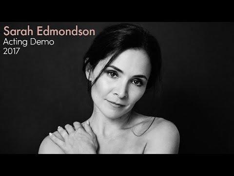 Sarah Edmondson Acting Demo 2017